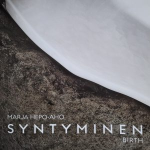 Marja Hepo-ahon juhlavuoden kirja Syntyminen